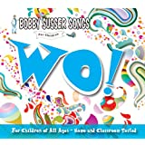 Wo! (Bobby Susser Songs For Children) ~ Bobby Susser