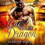 One Night with a Dragon | Jasmine White