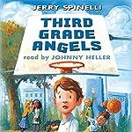 Third Grade Angels | Jerry Spinelli
