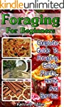Foraging For Beginners: Complete Guid...