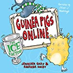Ice Factor: Guinea Pigs Online Book 6 | Jennifer Gray,Amanda Swift