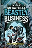 Battle of the Zombies: No. 5: An Awfully Beastly Business