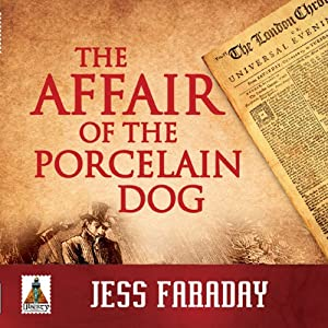 The Affair of the Porcelain Dog | [Jess Faraday]