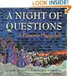 A Night of Questions: A Passover Hagg...