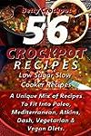 Crockpot Recipes - 56 Delicious Low S...