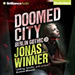Doomed City: Berlin Gothic, Book 2 | Jonas Winner,Edwin Miles (translator)