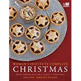 WI Complete Christmas: Festive Food for a Perfect Christmas (Women's Institute)by Sian Cook
