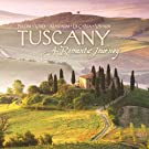 Tuscany: A Romantic Journey