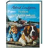 """Ferien auf Saltkrokanvon """"Astrid Lindgren"""""""