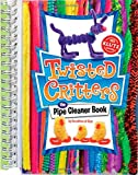 Klutz - Twisted Critters the Pipe Cleaner