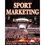 Sport Marketing - 3rd Edition ~ Bernard James Mullin