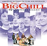 The Big Chill - 15th Anniversary: Ori...