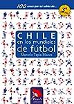 Chile en los mundiales de f�tbol