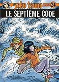 Yoko Tsuno, tome 24: Le septième code