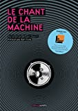 echange, troc Mathias Cousin, David Blot - Le chant de la machine