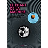 Le chant de la machinepar Mathias Cousin