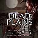 Dead Plains: Zombie West, Book 3 (       UNABRIDGED) by Angela Scott Narrated by Rebecca Roberts