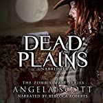 Dead Plains: Zombie West, Book 3 | Angela Scott
