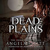 Dead Plains: Zombie West, Book 3 | Angela Scott