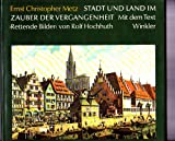 img - for Stadt und Land im Zauber der Vergangenheit (German Edition) book / textbook / text book
