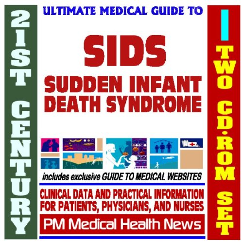 21St Century Ultimate Medical Guide To Sudden Infant Death Syndrome (Sids) - Authoritative Clinical Information For Physicians And Patients (Two Cd-Rom Set) back-656781