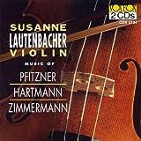 Music of Pfitzner Hartmann Zimmermann