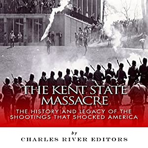 The Kent State Massacre Audiobook