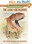 Ancient Earth Journal: The Early Cret...