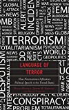 img - for Language of Terror: How Neuroscience Influences Political Speech in the United States book / textbook / text book