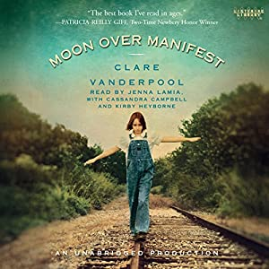 Moon Over Manifest Audiobook