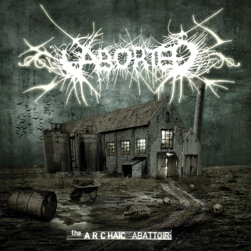 Aborted-The Archaic Abattoir-(POSH120)-REISSUE-CD-FLAC-2009-86D Download