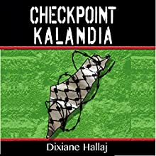 Checkpoint Kalandia (       UNABRIDGED) by Dixiane Hallaj Narrated by Craig Good