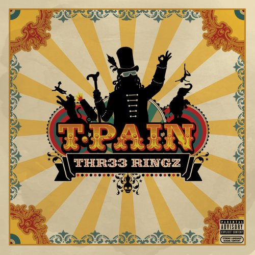 T-Pain – Thr33 Ringz