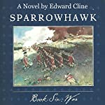 Sparrowhawk, Book Six: War | Edward Cline