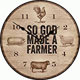 So God Made A Farmer Inspirational/Country Wall or Table Clock (12 inch)