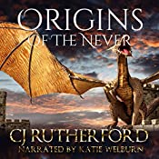 Origins of the Never | CJ Rutherford