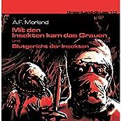 Mit den Insekten kam das Grauen (Dreamland Grusel 10a) | A. F. Morland