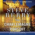 The Charlemagne Pursuit: A Cotton Malone Novel (       UNABRIDGED) by Steve Berry Narrated by Scott Brick