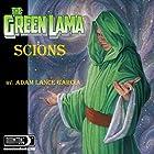 The Green Lama: Scions: The Green Lama Legacy, Book 1 Hörbuch von Adam Lance Garcia Gesprochen von: Jiraiya Addams