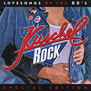 Kuschelrock - Lovesongs of the 80'S