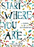 img - for Start Where You Are: A Journal for Self-Exploration book / textbook / text book