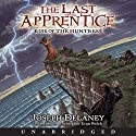 Rise of the Huntress: The Last Apprentice, #7 (       UNABRIDGED) by Joseph Delaney Narrated by Christopher Evan Welch