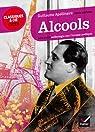Alcools - Une anthologie sur l'ivresse poétique par Apollinaire