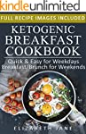 Ketogenic Cookbook: 50 Breakfast & Br...