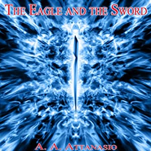 The Eagle and the Sword Audiobook