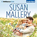 Summer Days: Fool's Gold, Book 7 Audiobook by Susan Mallery Narrated by Tanya Eby