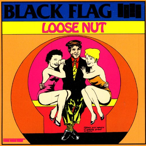 Original album cover of Loose Nut by Black Flag
