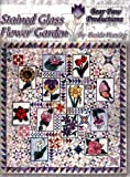 img - for Stained glass flower garden book / textbook / text book