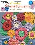Crochet Embellishments (Leisure Arts #4419) (160140669X) by Rita Weiss Creative Part