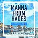 Manna from Hades: The Cornish Mysteries, Book 1 Hörbuch von Carola Dunn Gesprochen von: Wanda McCaddon